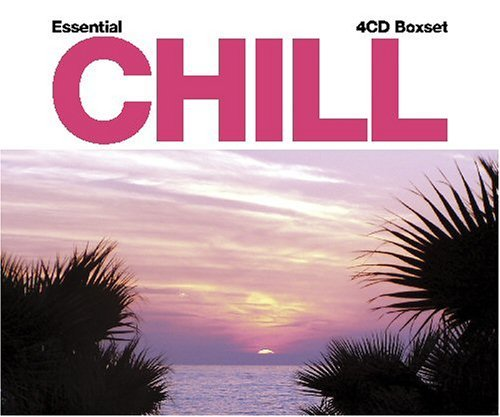 Essential Chill Essential Chill 4 CD