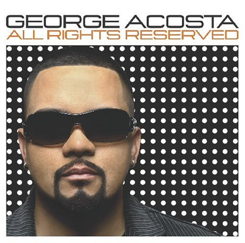 George Acosta All Rights Reserved
