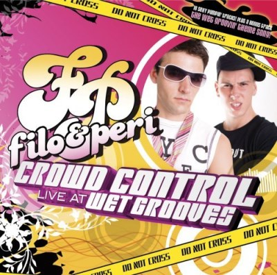 Filo & Peri Crowd Control Live At Wetgroov