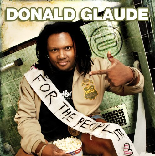 Donald Glaude For The People Live At Ruby Sk Explicit Version 2 CD Set