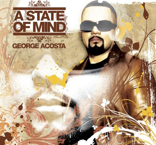 George Acosta State Of Mind 2 CD Set