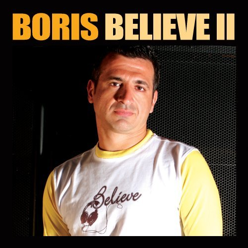 Dj Boris Believe 2