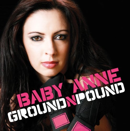 Baby Anne Ground & Pound