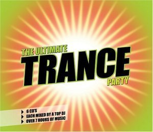 Ultimate Trance Party Ultimate Trance Party Dj X Dream Vicious Vic Stubbs 6 CD