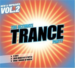 Ultimate Trance Party Vol. 2 Ultimate Trance Party 6 CD Set Ultimate Trance Party
