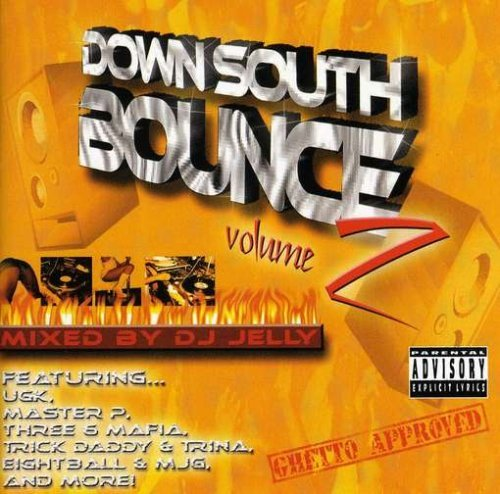 Down South Bounce Vol. 2 Down South Bounce Explicit Version Mixed By Dj J Down South Bounce