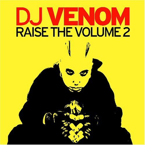 Dj Venom Vol. 2 Raise The Volume