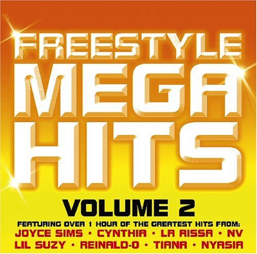 Freestyle Mega Hits Vol. 2 Freestyle Mega Hits