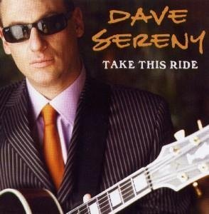 Dave Sereny Take This Ride