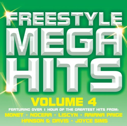 Freestyle Mega Hits Vol. 4 Freestyle Mega Hits