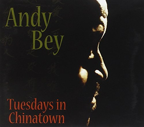 Andy Bey Tuesdays In Chinatown