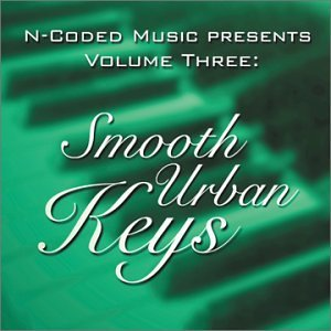 Smooth Urban Keys Vol. 3 Smooth Urban Keys Smooth Urban Keys