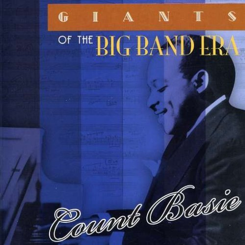 Count Basie Giants Of The Big Band Era
