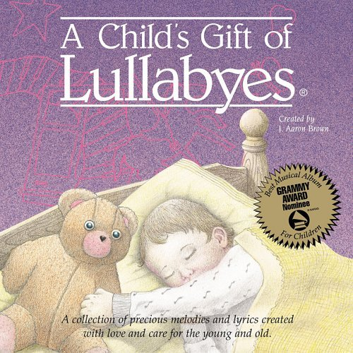 Child's Gift Of Lullabyes Child's Gift Of Lullabyes