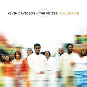 Davidson Kevin & Voices Full Circle
