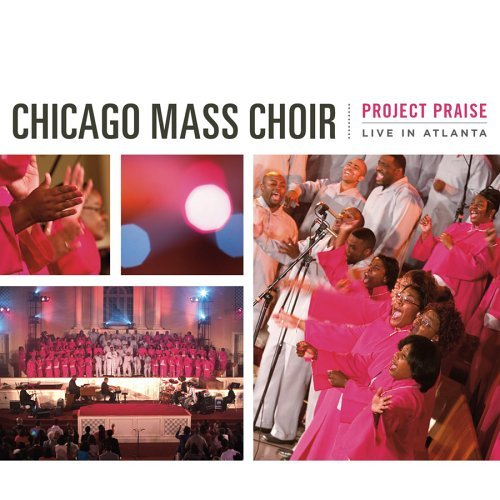 Chicago Mass Choir Project Praise