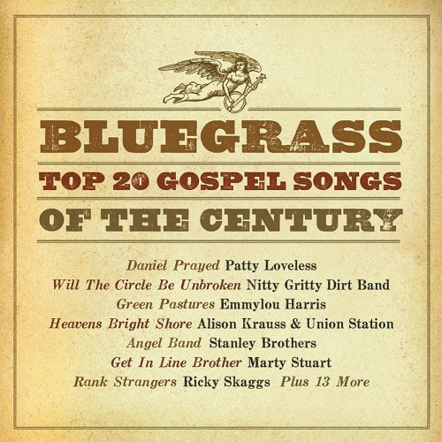 Bluegrass Top 20 Gospel Songs Bluegrass Top 20 Gospel Songs 2 CD Set
