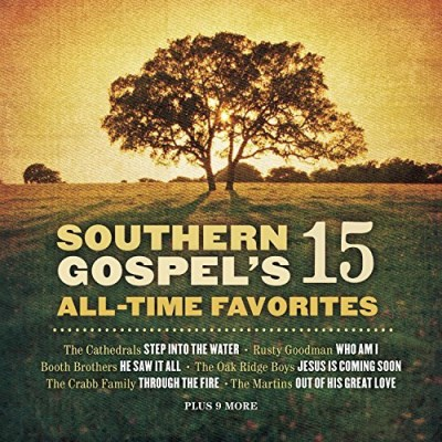 Southern Gospel's 15 All Time Vol. 1 Southern Gospel's 15 Al