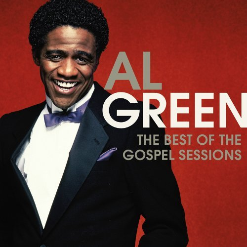 Al Green Best Of The Gospel Sessions
