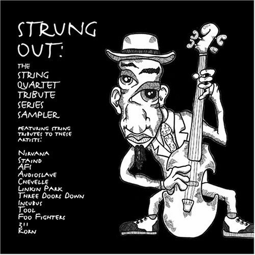 Tribute To Strung Out Strung Out String Quartet Trib T T Strung Out