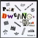 Punk Dwellings Vol. 1 Punk Dwellings Latex Generation Jones Crusher Punk Dwellings