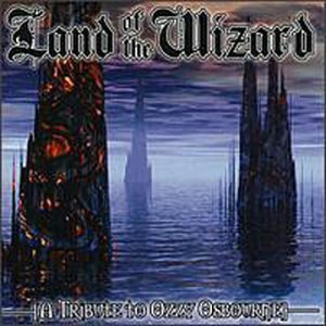 Land Of The Wizard Land Of The Wizard Sanctorum Tyrant Vile Deceased T T Ozzy Osbourne
