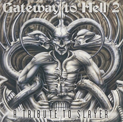 Gateway To Hell Tribute To Sla Vol. 2 Gateway To Hell Tribute Angel Corpse Incantation Chasm T T Slayer