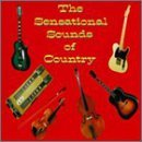 Sensational Sounds Of Country Sensational Sounds Of Country Thornton West Turner Howard