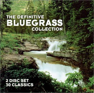 Definitive Bluegrass Collectio Definitive Bluegrass Collectio Flatt Reno Wiseman Story 2 CD