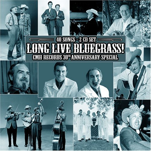 Long Live Bluegrass Cmh Recor Long Live Bluegrass Cmh Recor 2 CD