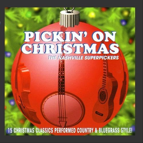 Tribute To Nashville Superpick Pickin' On Christmas Nashville