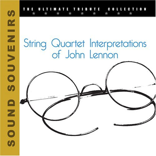 Tribute To John Lennon String Quartet Interpretations