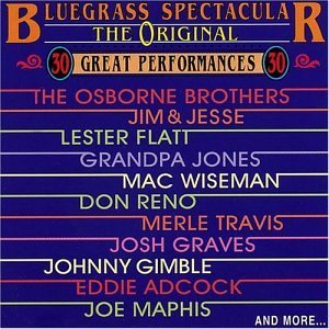 Original Bluegrass Spectacular Original Bluegrass Spectacular