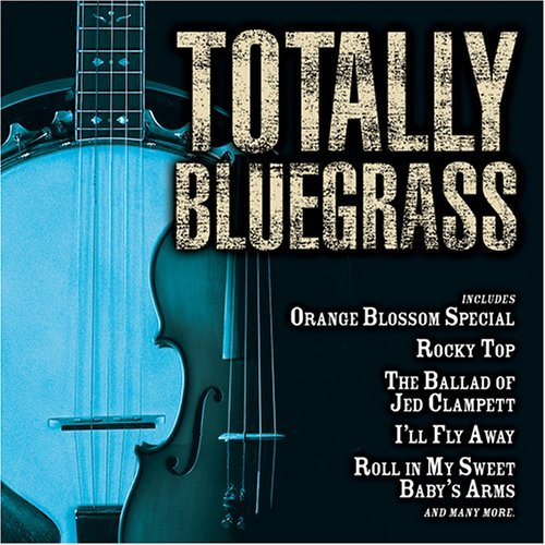 Totally Bluegrass Totally Bluegrass