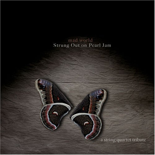 Strung Out On Pearl Jam Strung Out On Pearl Jam Mad W T T Pearl Jam