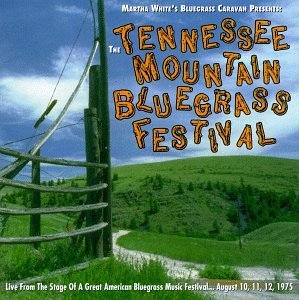 Tennessee Mountain Bluegras Fe Tennessee Mountain Bluegras Fe Wise Mccoy Rose Bros Spicher