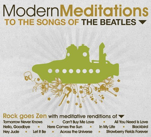 Modern Meditations Songs Of The Beatles