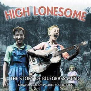 Various Artists High Lonesome Story Of Bluegr Remastered