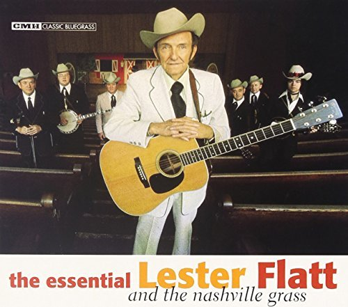 Lester Flatt Essential Lester Flatt & The N