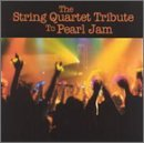 Tribute To Pearl Jam String Quart Tribute To Pearl T T Pearl Jam