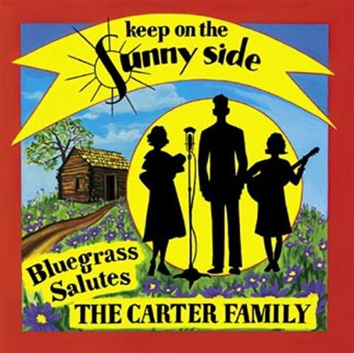 Carter Family Keep On The Sun Carter Family Keep On The Sun