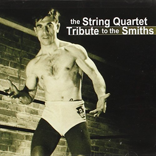 Tribute To Smiths String Quart Tribute To Smiths T T Smiths