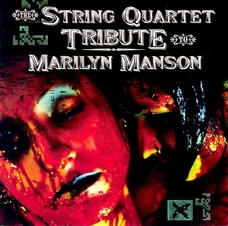 Tribute To Marilyn Manson String Quart Tribute To Marily T T Marilyn Manson