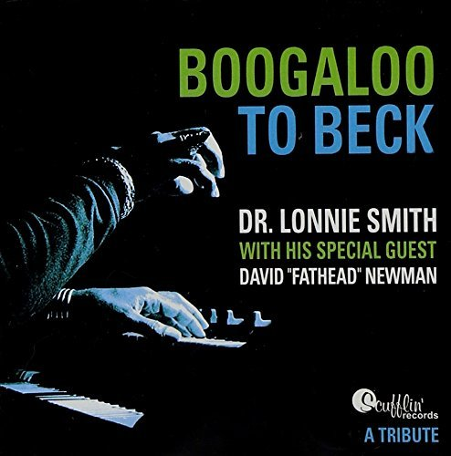 Dr. Lonnie Smith Boogaloo To Beck