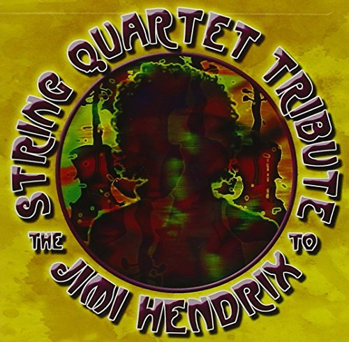 Tribute To Jimi Hendrix String Quart Tribute To Jimi H T T Jimi Hendrix