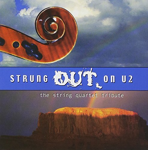 Strung Out On U2 String Quarte Strung Out On U2 String Quarte Gorfain Tally Dodd Davidson T T U2