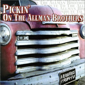 Pickin' On Allman Brothers Pickin' On Allman Brothers Baldassari Ickes Vestal Roady T T Allman Brothers