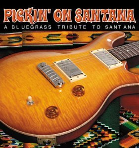 Pickin' On Santana Bluegrass T Pickin' On Santana Bluegrass T T T Santana
