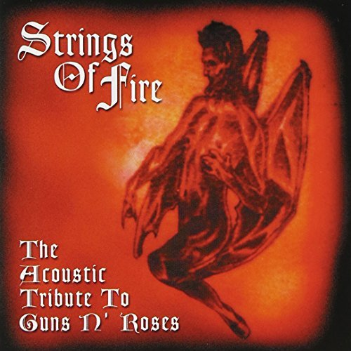 Strings Of Fire Acoustic Trib Strings Of Fire Acoustic Trib Truit Jones Kringel Tatnall T T Guns & Roses