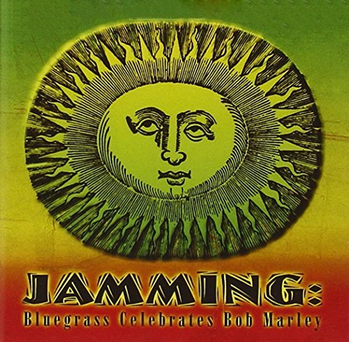 Jamming Bluegrass Celebrates Jamming Bluegrass Celebrates T T Bob Marley